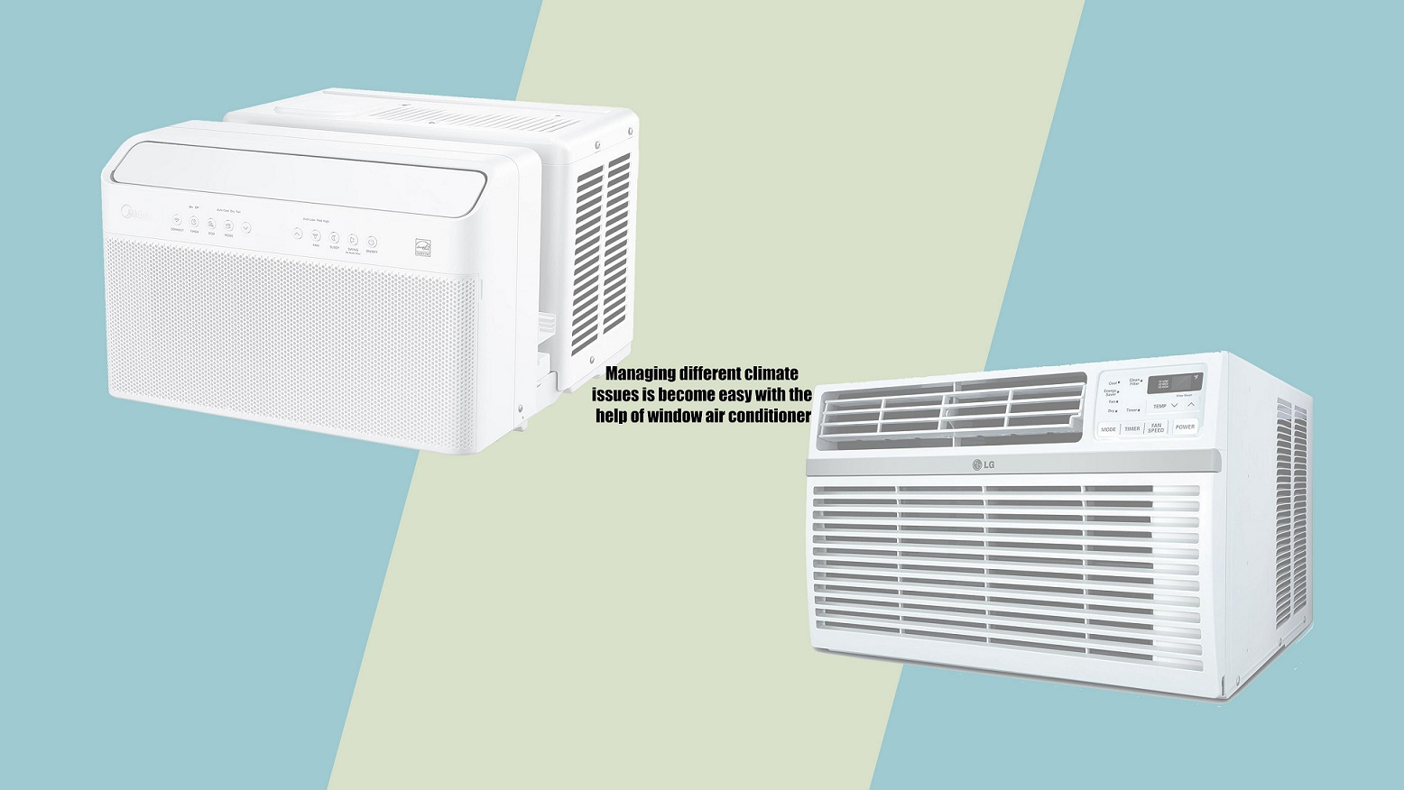 Managing different climate issues is become easy with the help of window air conditioner